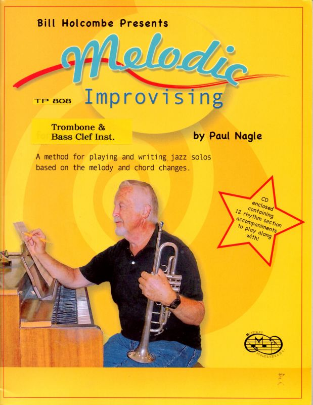 Melodic Improvising for Trombone and Bass Clef Instruments